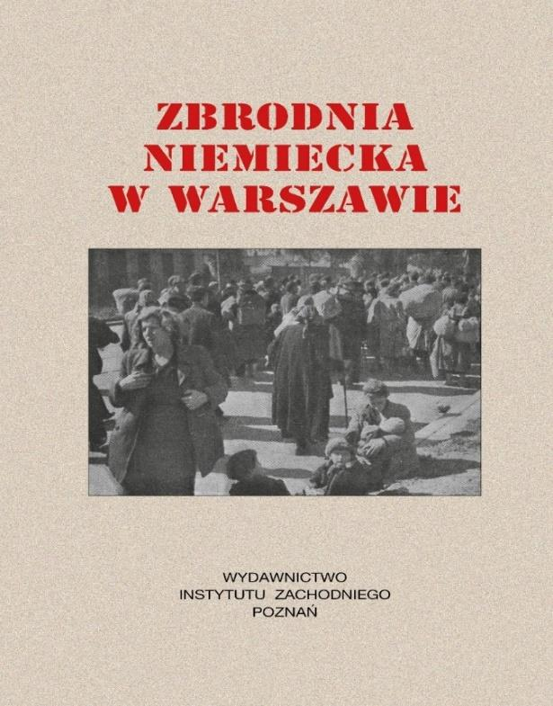 """Fot. 2. Okładka (obwoluta) pierwszego wydania """"Zbrodni niemieckiej w Warszawie"""" (1946)."""