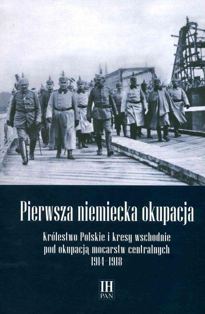 Pierwsza niemiecka okupacja