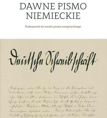 Dawne pismo niemieckie. Podręcznik do nauki pisma(...)