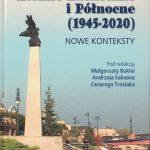 Ziemie Zachodnie i Północne (1945-2020). Nowe konteksty