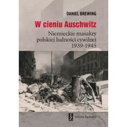 W cieniu Auschwitz....